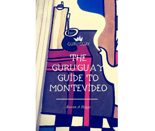 The Guru'Guay Guide to Montevideo